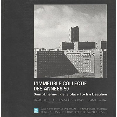 L IMMEUBLE COLLECTIF DES ANNEES 50  SAINT ETIENNE DE LA PLACE FOCH A BE