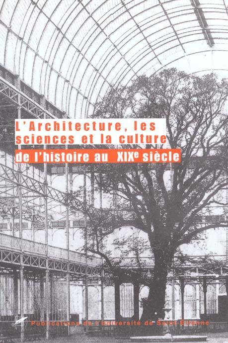 L ARCHITECTURE ET LA SCIENCE AU XIXE SIECLE