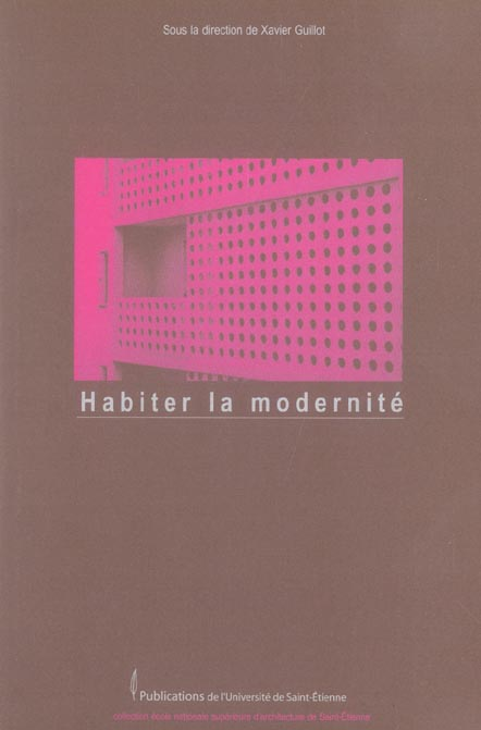 HABITER LA MODERNITE