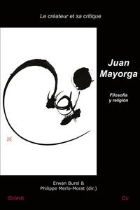 JUAN MAYORGA: FILOSOFIA Y RELIGION