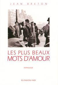 LES PLUS BEAUX MOTS D'AMOUR ANTHOLOGIE