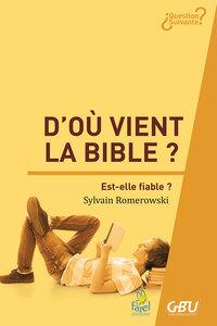 D OU VIENT LA BIBLE ?