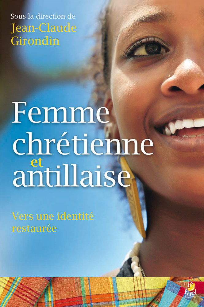 FEMME CHRETIENNE ET ANTILLAISE