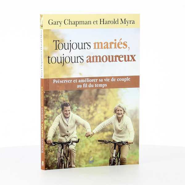 TOUJOURS MARIES, TOUJOURS AMOUREUX