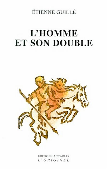 L'HOMME ET SON DOUBLE