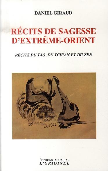RECITS DE SAGESSE D'EXTREME-ORIENT