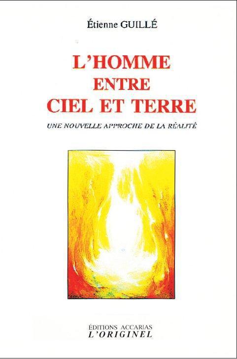 L'HOMME ENTRE CIEL ET TERRE