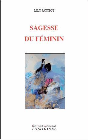SAGESSE DU FEMININ