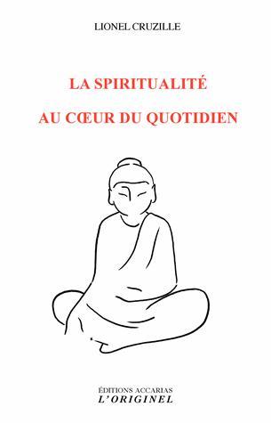 LA SPIRITUALITE DU COEUR AU QUOTIDIEN