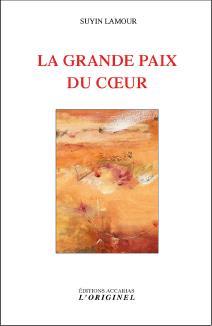 LA GRANDE PAIX DU COEUR