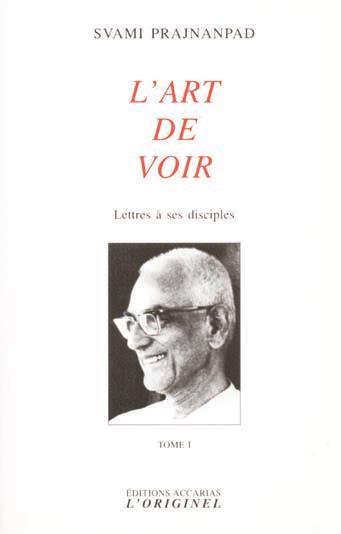 L'ART DE VOIR (TOME 1)