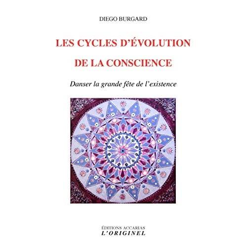 LES CYCLES D'EVOLUTION DE LA CONSCIENCE
