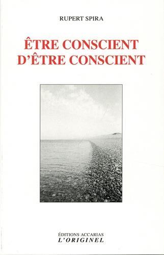 ETRE CONSCIENT D'ETRE CONSCIENT