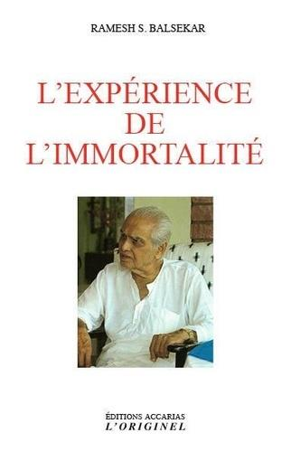 L'EXPERIENCE DE L'IMMORTALITE