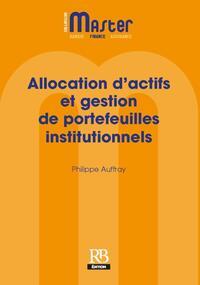 ALLOCATION D'ACTIFS STRATEGIQUE ET TACTIQUE - VALORISATION DES PORTEFEUILLES INSTITUTIONNELS