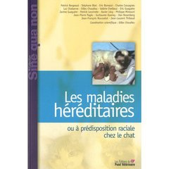 MALADIES HEREDITAIRES OU A PREDISPOSITION RACIALES CHEZ LE CHAT