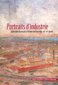PORTRAITS D'INDUSTRIE