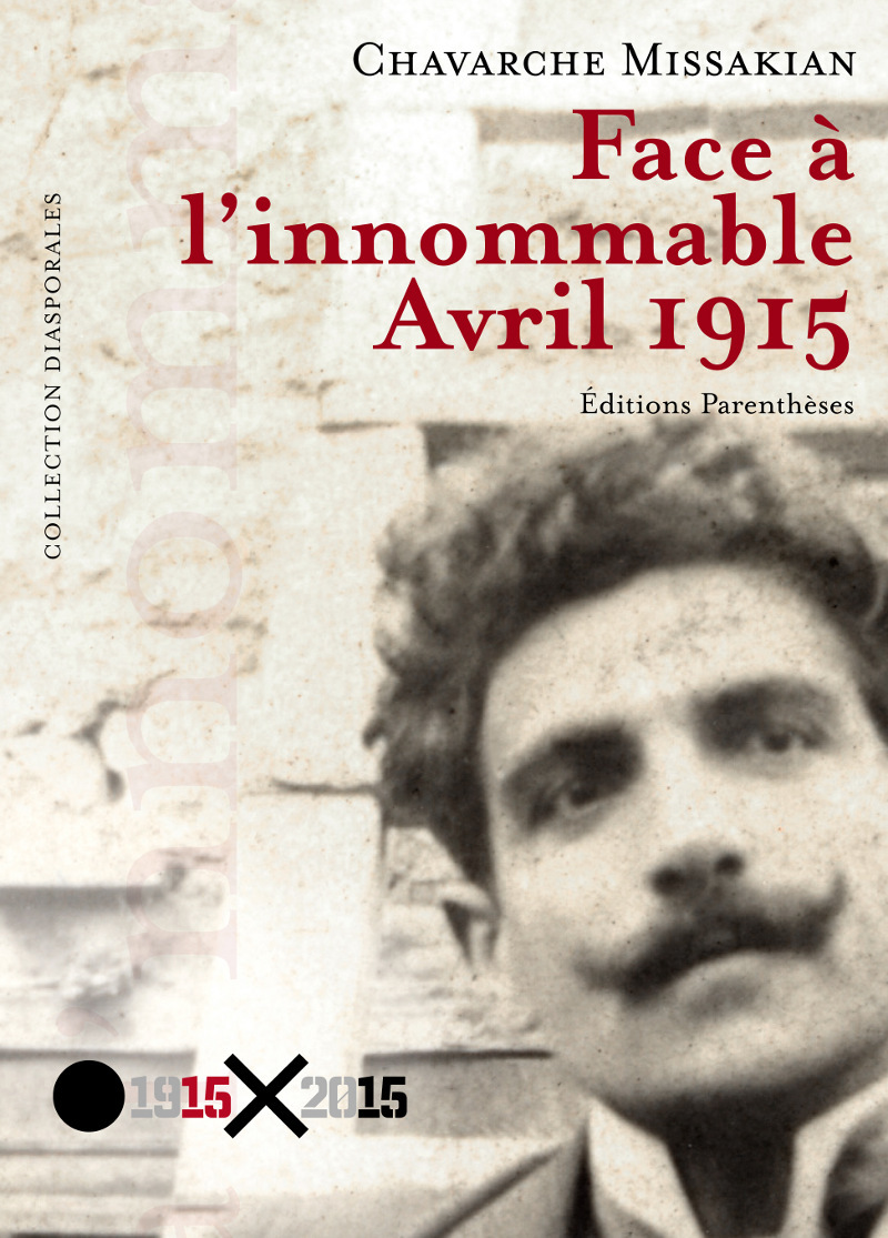 FACE A L'INNOMMABLE - AVRIL 1915
