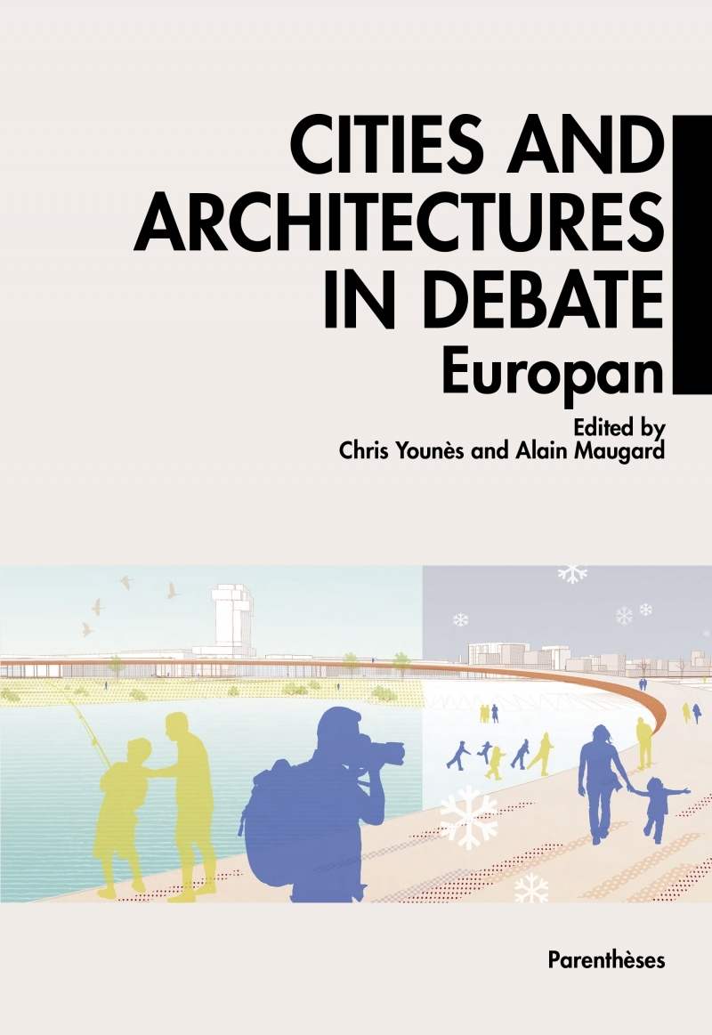 CITIES AND ARCHITECTURES IN DEBATE - EUROPAN
