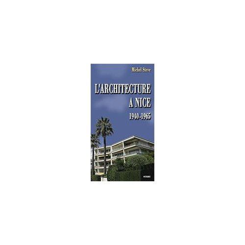 L'ARCHITECTURE A NICE 1940-1965