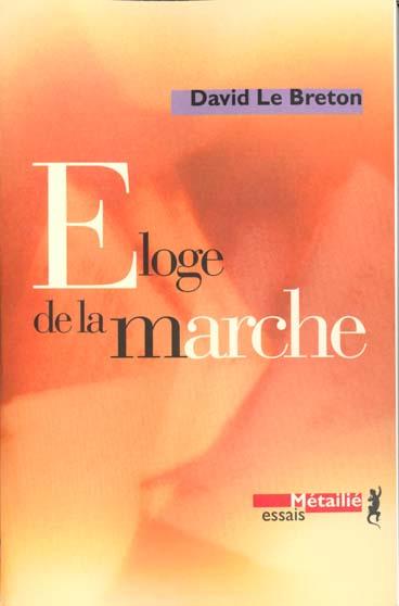 ELOGE DE LA MARCHE