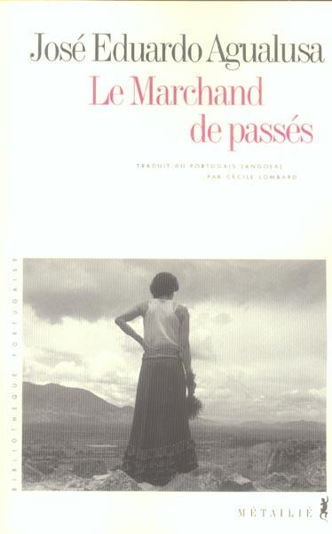 LE MARCHAND DE PASSES