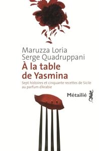 A LA TABLE DE YASMINA