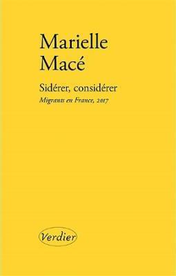 SIDERER, CONSIDERER - MIGRANTS EN FRANCE, 2017