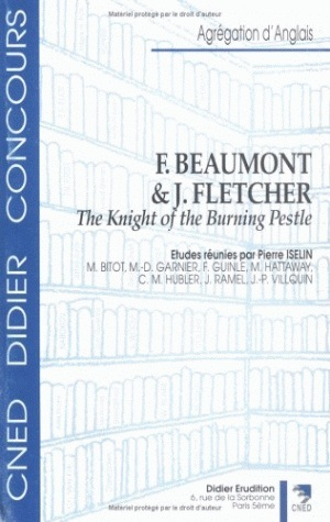 "F. BEAUMONT & J. FLETCHER, ""THE KNIGHT OF THE BURNING PESTLE"""