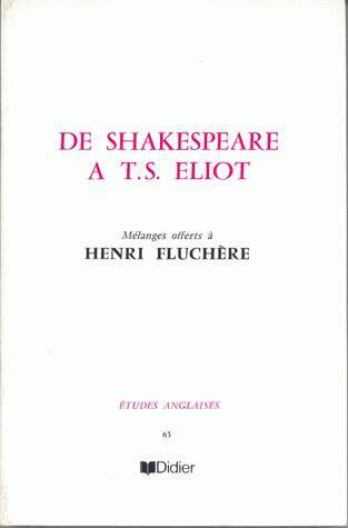 DE SHAKESPEARE A T. S. ELIOT