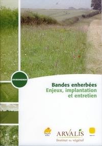 BANDES ENHERBEES : ENJEUX, IMPLANTATION ET ENTRETIEN