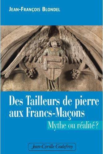 TAILLEURS DE PIERRE AUX FRANCS-MACONS (DES)