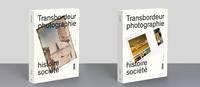 TRANSBORDEUR N 3 - PHOTOGRAPHIE, HISTOIRE ET SOCIETE - PHOTOGRAPHIE ET TECHNOLOGIES DE L'INFORMATION