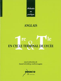 ANGLAIS EN CYCLE TERMINAL DE LYCEE - PREMIERE ET TERMINALE