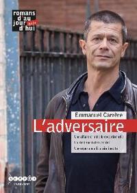 L'ADVERSAIRE, EMMANUEL CARRERE