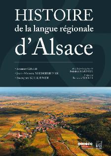 HISTOIRE DE LA LANGUE REGIONALE D'ALSACE