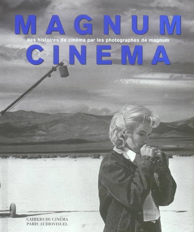 MAGNUM CINEMA - DES HISTOIRES DE CINEMA PAR LES PHOTO...