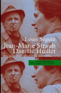 JEAN MARIE STRAUB DANIELE HUILLET