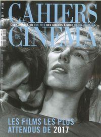 CAHIERS DU CINEMA N 729 LES FILMS LES PLUS ATTENDUS DE 2017 JANVIER 2017