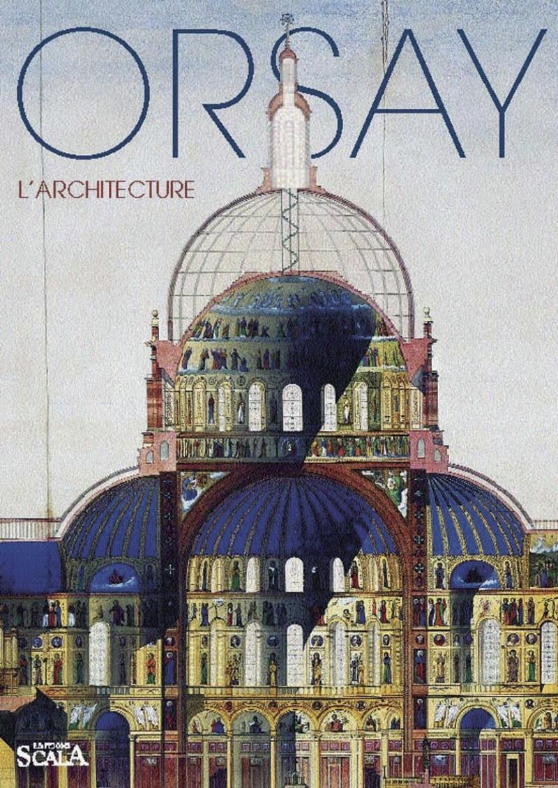 ORSAY L'ARCHITECTURE