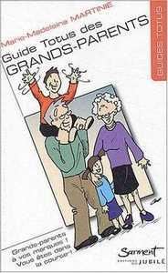 GUIDE TOTUS - DES GRANDS-PARENTS