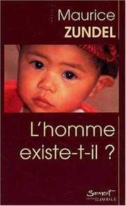 L'HOMME EXISTE-T-IL ?