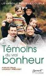 """""""L'EVANGILE POUR LE COUPLE"""" - TEMOINS DU VRAI BONHEUR - TOME 3"""