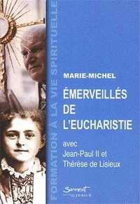EMERVEILLES DE L'EUCHARISTIE