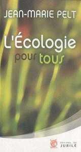 L'ECOLOGIE POUR TOUS