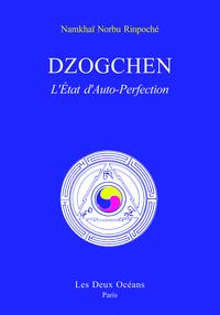 DZOGCHEN, L'ETAT D'AUTO-PERFECTION