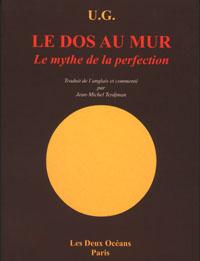 UG LE DOS AU MUR OU LE MYTHE DE LA PERFECTION