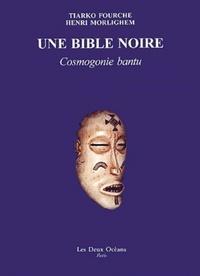 UNE BIBLE NOIRE