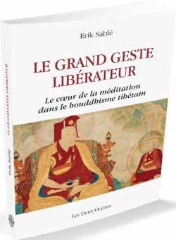 LE GRAND GESTE LIBERATEUR