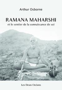 RAMANA MAHARSHI ET LE SENTIER DE LA CONNAISSANCE DE SOI